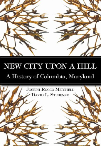 New City Upon a Hill: A History: Mitchell, Joseph Rocco,