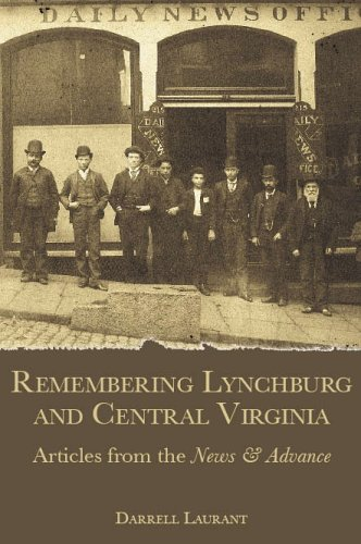 9781596290822: Remembering Lynchburg and Central Virginia: Articles from the News & Advance