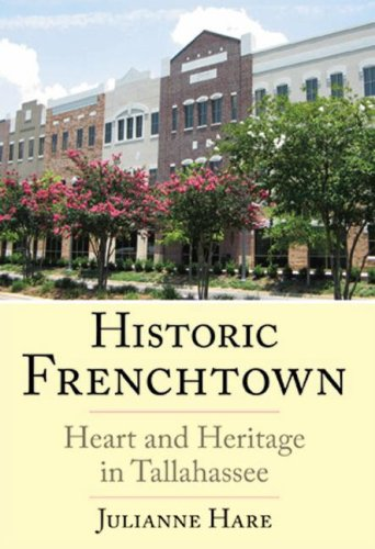 9781596291492: Historic Frenchtown:: Heart and Heritage in Tallahassee (Brief History)