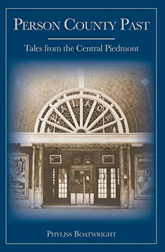9781596291539: Person County Past:: Tales from the Central Piedmont (American Chronicles)
