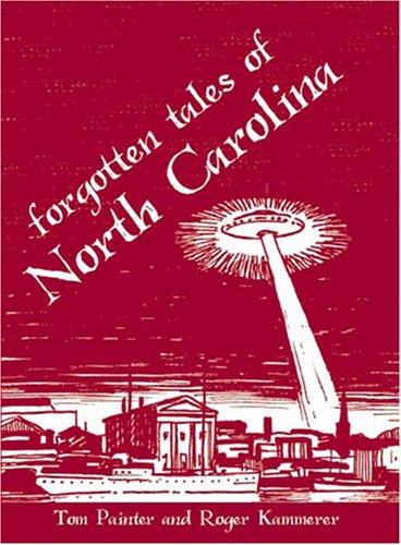 9781596291775: Forgotten Tales of North Carolina
