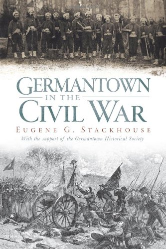 9781596292062: Germantown in the Civil War (Civil War Series)