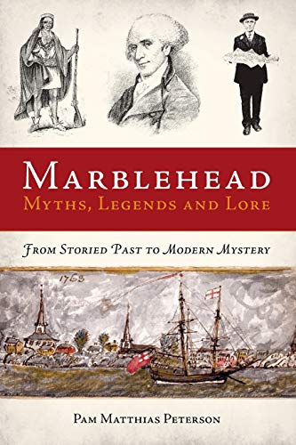 9781596292567: Marblehead Myths, Legends and Lore
