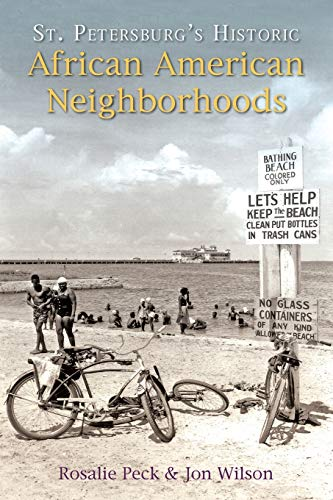 9781596292796: St. Petersburg's Historic African American Neighborhoods (American Heritage)