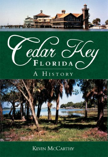 9781596293106: Cedar Key, Florida: A History (Brief History)
