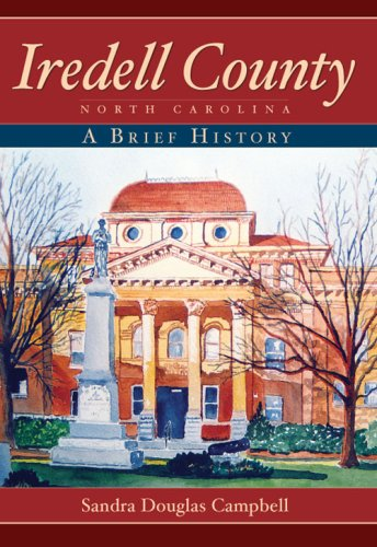 9781596293380: Iredell County, North Carolina:: A Brief History
