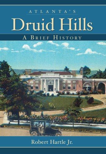 9781596293755: Atlanta's Druid Hills:: A Brief History