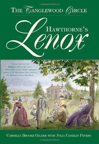 Hawthorne's Lenox: Gilder, Cornella Brooke