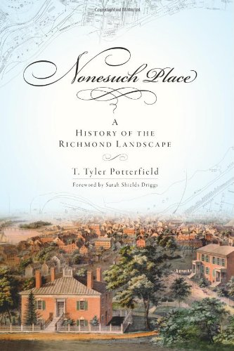 9781596294158: Nonesuch Place: A History of the Richmond Landscape