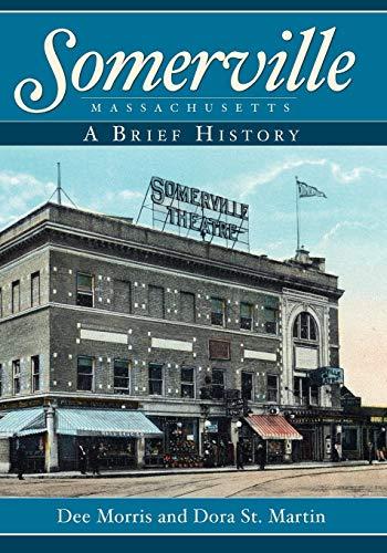 9781596294240: Somerville, Massachusetts:: A Brief History