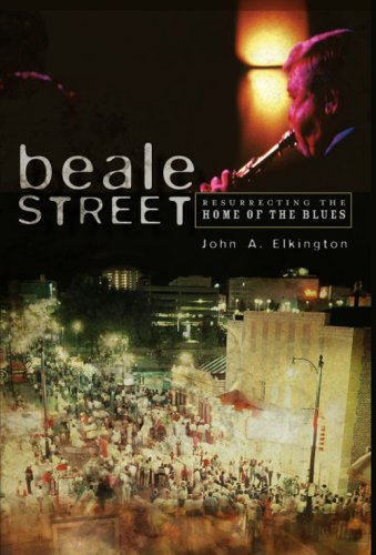 9781596294929: Beale Street: Resurrecting the Home of the Blues