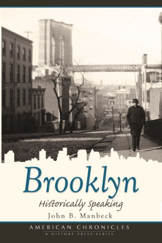 9781596295001: Brooklyn: Historically Speaking (American Chronicles (History Press))