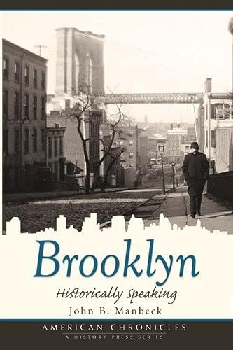 9781596295001: Brooklyn: Historically Speaking (American Chronicles)