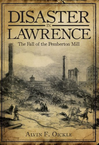 9781596295063: Disaster in Lawrence: The Fall of the Pemberton Mill