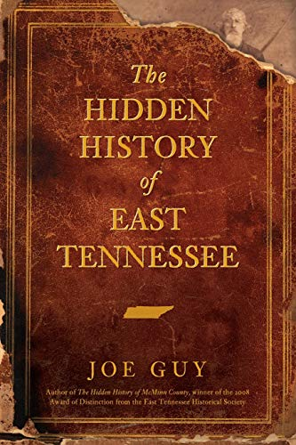9781596295100: The Hidden History of East Tennessee