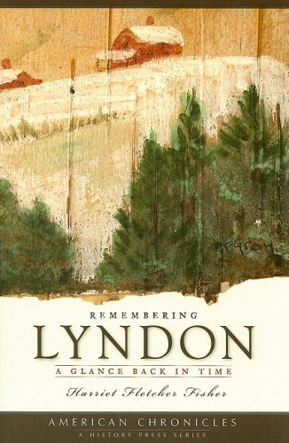 9781596295124: Remembering Lyndon:: A Glance Back in Time (American Chronicles)