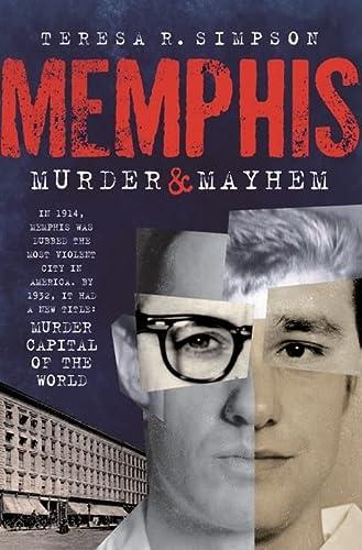 9781596295216: Memphis Murder & Mayhem