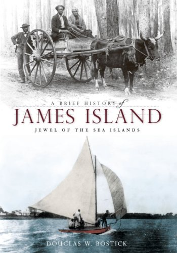9781596295230: A Brief History of James Island: Jewel of the Sea Islands