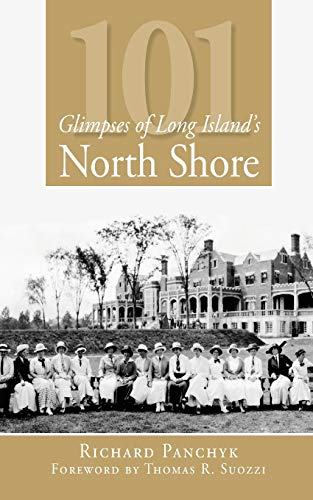 9781596295353: 101 Glimpses of Long Island's North Shore (Vintage Images)