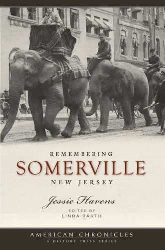 9781596295476: Remembering Somerville, New Jersey (American Chronicles)
