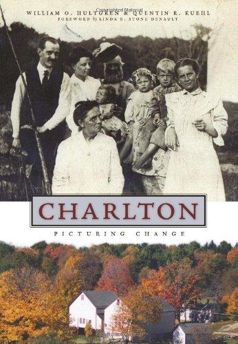 9781596295643: Charlton:: Picturing Change (Vintage Images)