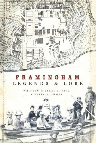 9781596295650: Framingham Legends & Lore (American Legends)