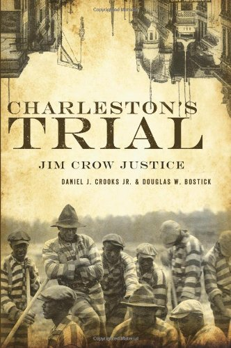 9781596295766: Charleston's Trial: Jim Crow Justice (True Crime)
