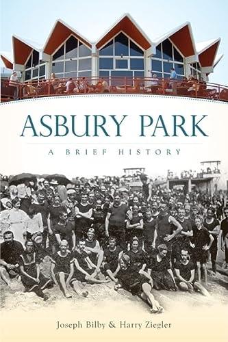 9781596296046: Asbury Park: A Brief History