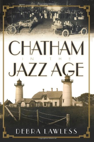 9781596296206: Chatham in the Jazz Age