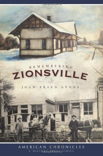 9781596296671: Remembering Zionsville (American Chronicles)