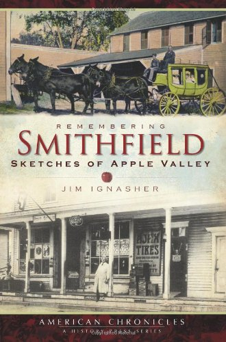 9781596296794: Remembering Smithfield:: Sketches of Apple Valley (American Chronicles)