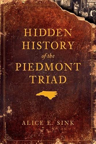 9781596296855: Hidden History of the Piedmont Triad