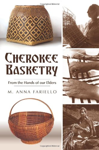 9781596297210: Cherokee Basketry: From the Hands of Our Elders (American Heritage)