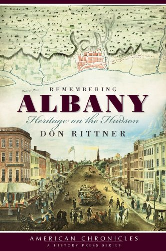 9781596297708: Remembering Albany:: Heritage on the Hudson (American Chronicles (History Press))