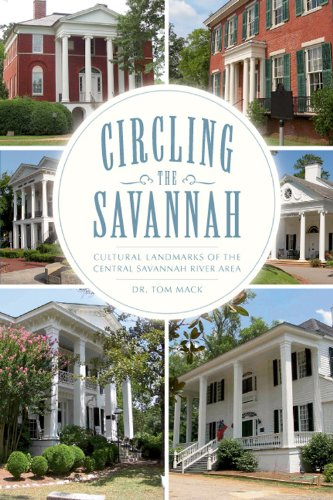 9781596298323: Circling the Savannah:: Cultural Landmarks of the Central Savannah River Area (American Chronicles)