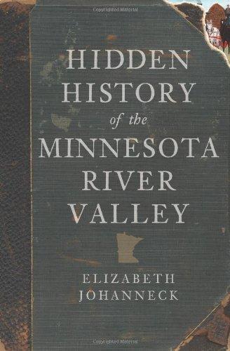 Hidden History of the Minnesota River Valley: Elizabeth Johanneck