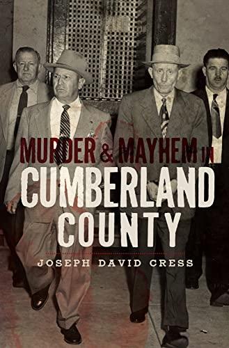 9781596298842: Murder & Mayhem in Cumberland County