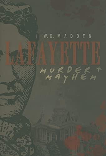 9781596298996: Lafayette Murder & Mayhem