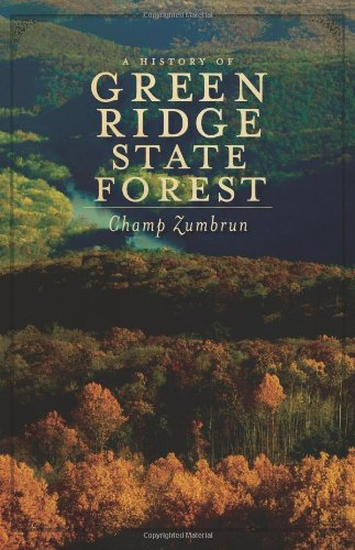 9781596299023: A History of Green Ridge State Forest