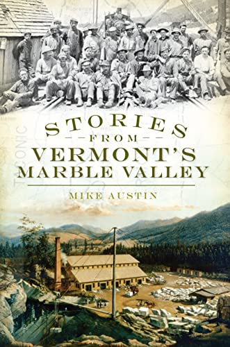 9781596299252: Stories from Vermont's Marble Valley