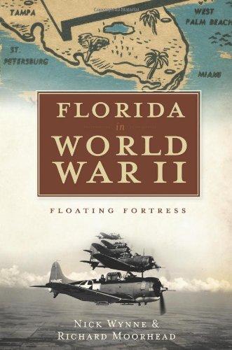 9781596299290: Florida in World War II: Floating Fortress