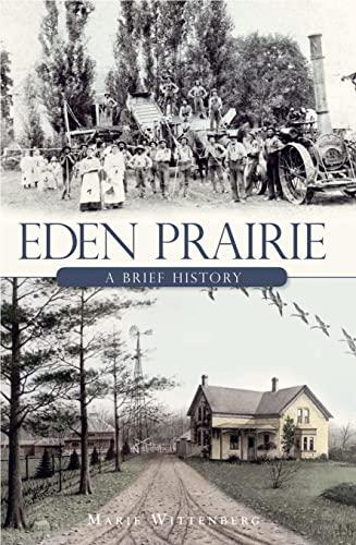 9781596299412: Eden Prairie: A Brief History (American Chronicles)
