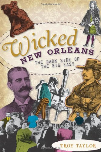 9781596299450: Wicked New Orleans: The Dark Side of the Big Easy