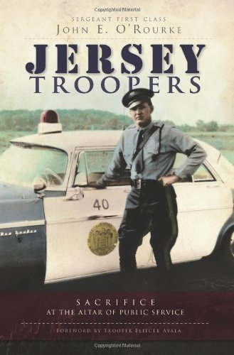 9781596299788: Jersey Troopers: Sacrifice at the Altar of Public Service