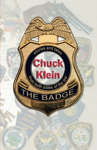 9781596300712: The Badge: Stories and Tales from Both Sides of the Law
