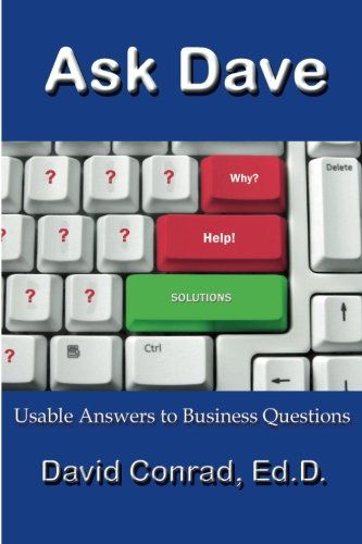 9781596300842: Ask Dave: Usable Answers to Business Questions