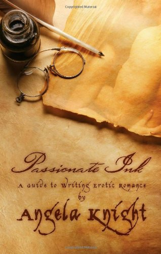 9781596323902: Passionate Ink: A Guide to Writing Erotic Romance