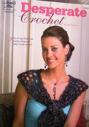 Desperate Crochet: Jennifer Christiansen McClain