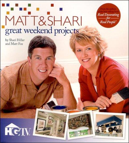 9781596350717: Great Weekend Projects: Matt & Shari