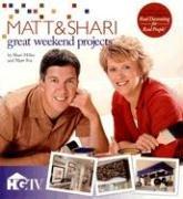 9781596351080: Matt & Shari Great Weekend Projects